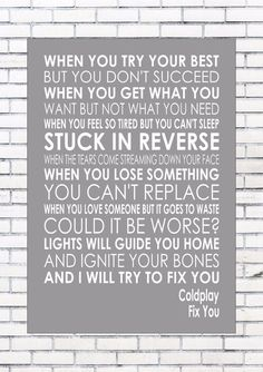 FIX YOU – COLDPLAY Music Wall Art Typography Words Song Lyric Lyrics