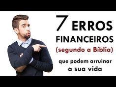 Os 7 maiores erros financeiros segundo a Bíblia