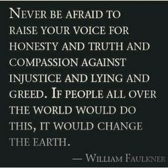 It only takes one person to stand up & speak out, then others will follow. I will be that person.