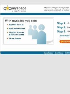 MySpace then - 2003 Plain and not visually appealing
