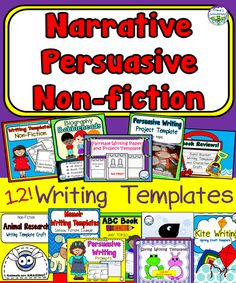 Narrative Writing Templates Persuasive Writing Templates Non-fiction Writing Templates 12 in all!