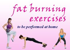 There are lots of ways available to burn fat but you can also burn fat by exercising at home. Learn about those exercises with which you can easily burn fat at home.