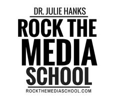 Rock the Media School for Therapists with Dr. Julie Hanks Registration