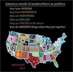 America needs grandmothers in politics...
