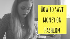 How to save money on fashion, save for fashion and make your wardrobe more cost effective. Money Saving Tips, Posts, Group, Lifestyle, Board, Hair, Beauty, Fashion, Moda