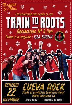 Venerdi 22 Dicembre alla CuevaRock Live  ci sara' la presentazione del nuovo album dei Train to Roots  - Declaration N°6 Live! (Unica data per Cagliari e hinterland) in piu' ad aprire e chiudere la serata ci sara' Isla Sound ai Controlli per farvi ballare tutta la notte con selezioni strettamente in vinile di reggae a 360 gradi ! #dancedance !!! Start 22:30 ingresso 10 euro.