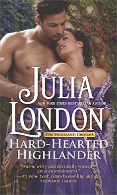 """Read """"Hard-Hearted Highlander A Sexy Scottish Historical Romance"""" by Julia London available from Rakuten Kobo. **An indomitable governess…a brooding Highlander…a forbidden affair… ** An ill-fated elopement cost English-born governe. Julia London, Good Books, Books To Read, Stephanie Laurens, Historical Romance Novels, Historical Fiction, Outlander Book, Outlander Quotes, 12th Book"""