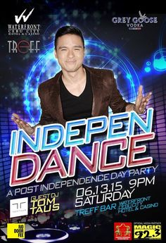 IndepenDANCE with DJ Tom Taus at Waterfront Hotel Cebu Finest Music Events, Cebu, Live Music, Dj, Toms, Dance, Movie Posters, Dancing, Film Poster