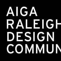 AIGA Raleigh's missi