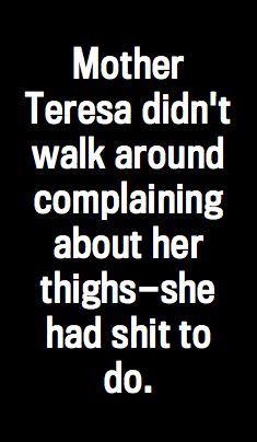 Mothere Theresa yeah !
