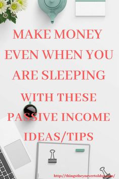 What Is Passive Income Passive Income Is Where Yo What Is Passive Income, Passive Income Sources, Passive Income Streams, How To Start A Blog, How To Make Money, Writing A Book, Affiliate Marketing, Online Business, Sleep