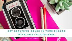 Get beautiful color in your photos