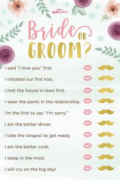In this game, each guest will have to decide whether the phrase or action pertains to the bride or groom.| Garden Themed Bride Or Groom | 3 Exciting Bridal Shower Games + Printables! | Kate Aspen | #bridalshowergame #printable