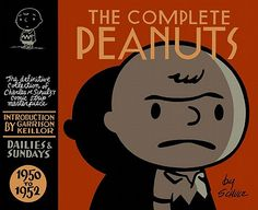 1950 – Peanuts by Charles M. Schulz is first published | ... 9781560975892 The Complete Peanuts, 1950 to 1952 By Schulz, Charles M