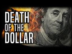 Death of the US Dollar–Is a Cashless Society Approaching