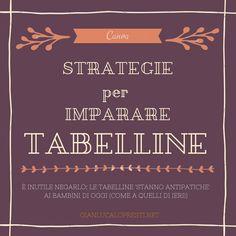 Strategie per imparare tutte le tabelline – Dr. Gianluca Lo Presti