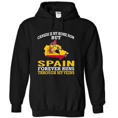 cool Canada is My Home Now But Spain Forever Runs Through My Veins buy now