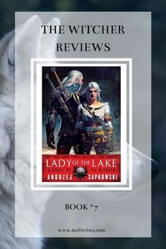 The Lady of the Lake, the last book in The Witcher Saga, is a novel focused on concluding this intricate story. It's one of the things I genuinely love about this series: The End isn't hastily handled in a few short pages: it's an entire book. The Witcher Review, My Love Story, I Love Reading, Book Reviews, Book Recommendations, Writing A Book, Talk To Me, Saga, Nerdy
