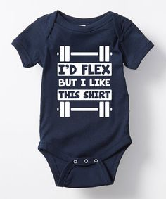Another great find on #zulily! Navy 'I'd Flex But I Like This Shirt' Bodysuit - Infant #zulilyfinds
