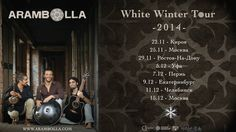 Coming soon the Arambolla White Winter Tour - November/December 2014!!!