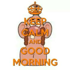 Keep Calm and Good Morning Uncle Grandpa