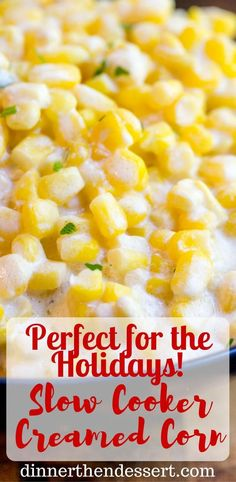 Slow Cooker Creamed Corn is super creamy, made with just a few ingredients and it won't take up any oven space or active cooking time when you're busy preparing for the holidays! http://dinnerthendessert.com