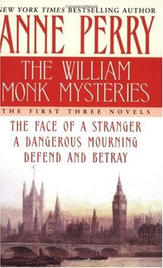 Bestseller Books Online The William Monk Mysteries: The First Three Novels Anne Perry $13.6  - http://www.ebooknetworking.net/books_detail-0345480937.html