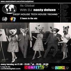 Dj Nasty deluxe - It's Global - Confetti Digital - Uk / London - Podcast 17. 11. 2015
