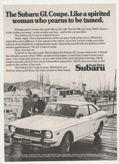 =-=1973 Subaru GL Coupe Advertisement Our first car together---ours was red. We traded the Impala and Fairlane for it. I would never have made the decision to purchase it based on this ad. ;)