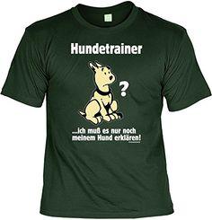 T-Shirt mit Urkunde - Hundetrainer - lustiges Sprüche Shirt als Geschenk für Hunde Fans mit Humor - NEU mit gratis Zertifikat! sabuy http://www.amazon.de/dp/B00G49012S/ref=cm_sw_r_pi_dp_DfDowb1D37T6H