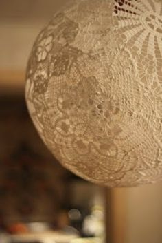Doily Globes... Starch and an inflated ball/balloon.