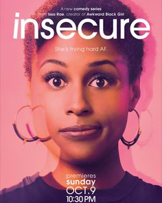 INSECURE (HBO-October an original comedy series created by Issa Rae and Larry Wilmore based on Rae's widely lauded web series Awkward Black Girl. -Watch Free Latest Movies Online on Tv Series 2016, Hbo Series, Comedy Series, Comedy Tv, Insecure Tv Series, Awkward Black Girl, Larry Wilmore, Curb Your Enthusiasm, Friendship
