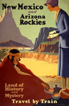 New Mexico and Arizona Rockies. Land of history and mystery. Travel by train. A woman purchase beads and pottery from an Native American man in this vintage travel poster, circa 1925. Prints from $15.