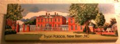 Magnet #1339 - Tryon Palace, New Bern (2/15/12) Brought back by my sister & BIL, during one of their Let's Tour the Old North State roadtrips.