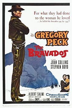 The Bravados is a 1958 western film (color by DeLuxe), directed by Henry King starring Gregory Peck and Joan Collins. The CinemaScope film was based on a novel of the same name written by Frank O'Rourke. Old Film Posters, Classic Movie Posters, Original Movie Posters, Cinema Posters, Movie Poster Art, Classic Movies, Vintage Posters, Western Film, Western Movies