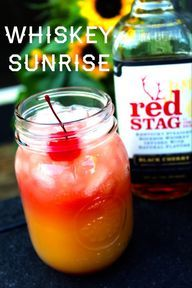 Whiskey Sunrise 1.5 Red Stag by Jim Beam Black Cherry Orange Juice Splash of Cranberry juice Make it:  Fill your glass with ice.  Proceed to...