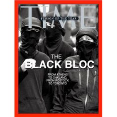 Person of the Year: The Black Bloc