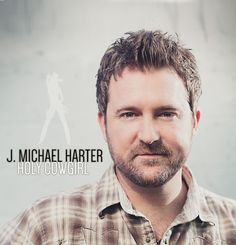 "Arizona native J. Michael Harter, former member of the brother sister trio, The Harters, is launching his career as a solo artist. ""Holy Cowgirl"" is the first single from his forthcoming EP titled ..."