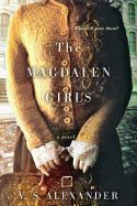 Adding to Must Read list: The Magdalen Girls by V.S. Alexander. A fictional account of life in the Magdalen laundries of the Catholic Church highlights the inhumane treatment young women endured in the name of God. Read the review.