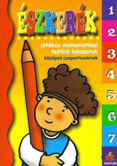 Eszkerek - Márta Szabó - Picasa Web Albums Prep School, Infancy, Preschool Activities, Montessori, Homeschool, Education, Math, Kids, Albums