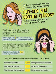 Edward Howell Designs: Grammar Posters Run on commas and splices (good posters on this site) #writing #grammer