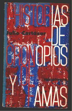 Julio Cortázar. Historias De Cronopios y de Famas. Buenos Aires: Minotauro, 1962