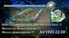 Morada dos Guerreiros Escolhidos: HORTA COMUNITÁRIA !!! MERECE PLANEJAMENTO