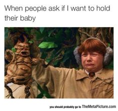 Wanna Hold The Baby