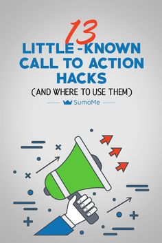Brand, Ideas, Story, Style, My Life: 13 Little-Known Call to Action Hacks (And Where to...