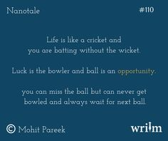 An inspiring Nanotale about Life by Mohit Pareek in Writm  #nanotale #nanotales #write #writersofinstagram #writing #writers #writingprompts #quotes #quotestoliveby #stories #shortstories #author #poem #poetry #poet #writm #read #storytelling #word #reading #book #creativewriting #poems #poets #wordporn #creativity #ghazal #qotd #inspiration #life