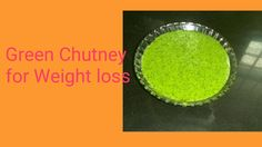 Green Chutney for weight loss