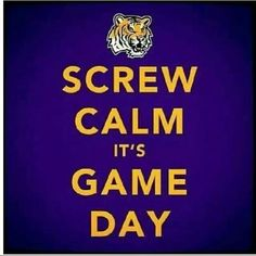 I'm gonna need a shirt that says this..Geaux Tigers