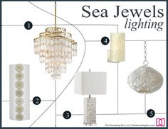 Sea Jewels: Lighting inspired by the beauty of the sea. | The Decorating Diva, LLC #lighting #decor #elegant #sea #decorating