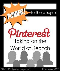 Pinterest isn't the Next Facebook, It's Taking on the World of Search  Oh So Pinteresting Podcast Episode 17 | Pinterest Social Media Marketing